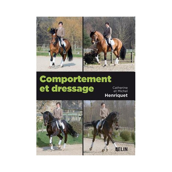 comportement-et-dressage-michel-henriquet-catherine-henriquet