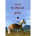 Quand le cheval a peur - Véronique de Saint Vaulry