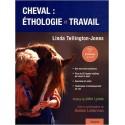 Cheval : éthologie et travail - Linda Tellington-Jones