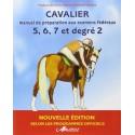 Cavalier 5 6 7 degré 2 Manuel de préparation aux examens Galops 5 à 7
