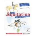 Manuel d'équitation pour les jeunes cavaliers- Préparation aux galops 5 à 7