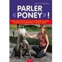 Parler poney ! -  Blondieau M.L.