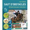 Saut d'obstacles - Vol 1 - Thirouin M.