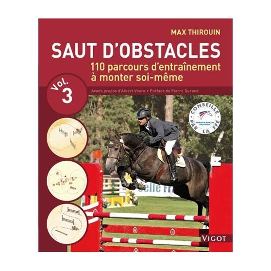 Saut d'obstacles - Vol 3 - Thirouin M.