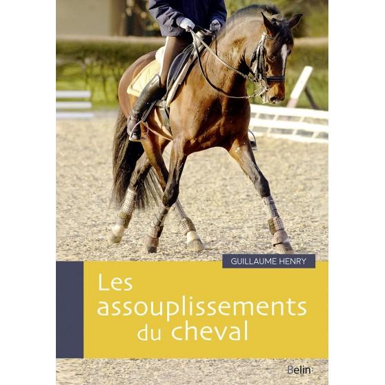Assouplissement du cheval - Guillaume HENRY