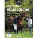 Equitation éthologique Tout pour réussir les savoirs fédéraux