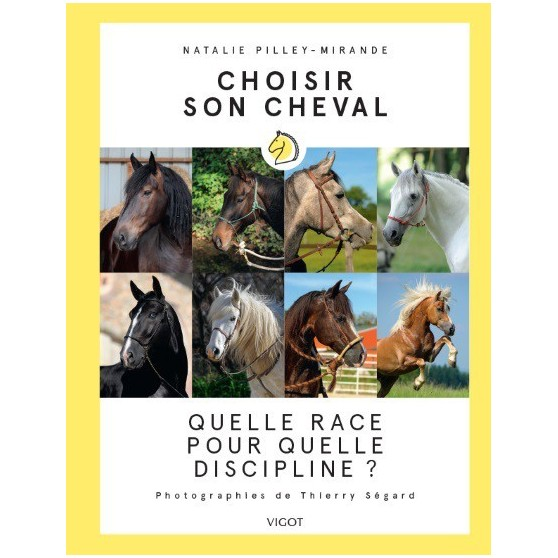 Choisir son cheval : Nathalie Pilley-Mirande