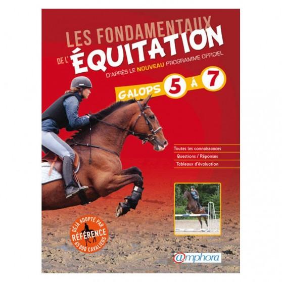 les-fondamentaux-de-l-equitation-galops-5-a-7-nouvelle-edition