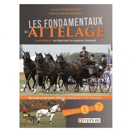les-fondamentaux-de-l-attelage-galops-1-a-7-nouvelle-edition
