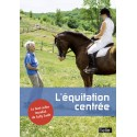 L'équitation centrée - Sally Swift