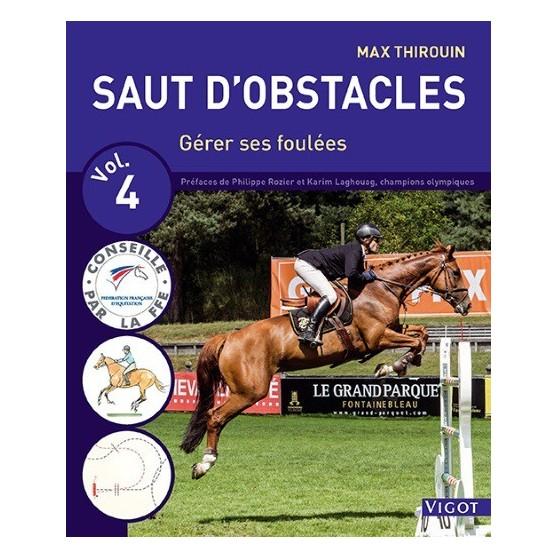 Saut d'obstacles - Vol 4 - Thirouin M.