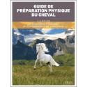 Guide de préparation physique du cheval - Ballou J.A.