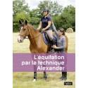 L'équitation par la technique Alexander - Véronique Bartin