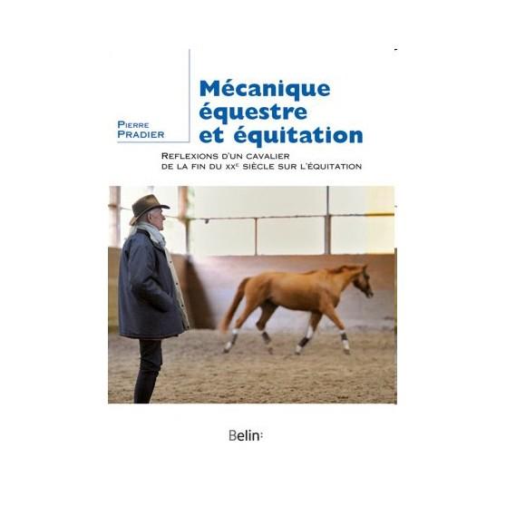 mecanique-equestre-et-equitation-reflexions-d-un-cavalier-de-la-fin-du-xxe-siecle-sur-l-equitation