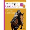 Réussir ses galops 5 à 7 - Cahier d'exercices : Guillaume Henry, Marine Oussedik