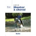 L'art de Monter à cheval : Bernard Chiris