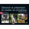 Détection et préparation du cavalier de compétition: Christophe Richalet