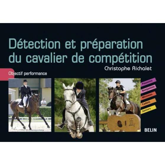 detection-et-preparation-du-cavalier-de-competition-christophe-richalet