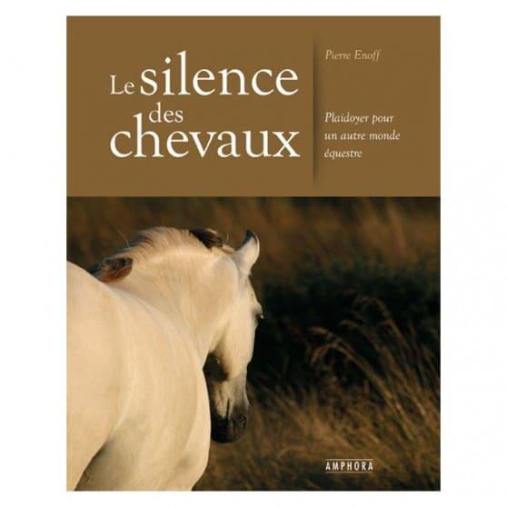 Le silence des chevaux de Pierre ENOFF