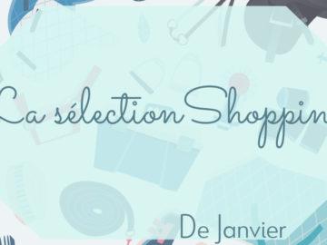 visuel couverture sélection shopping janvier